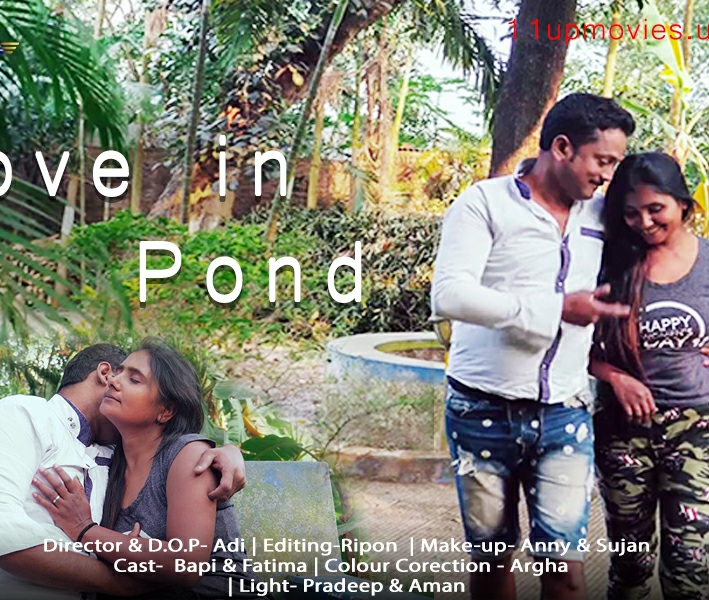 Love In Pond 2021 S01EP01 11upmovies | 720p HDRip 230MB x264