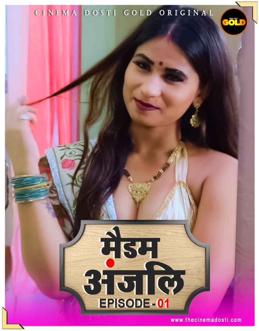 Madam Anjali 2021 EP01 CinemaDosti 720p WEB-DL 130MB x264