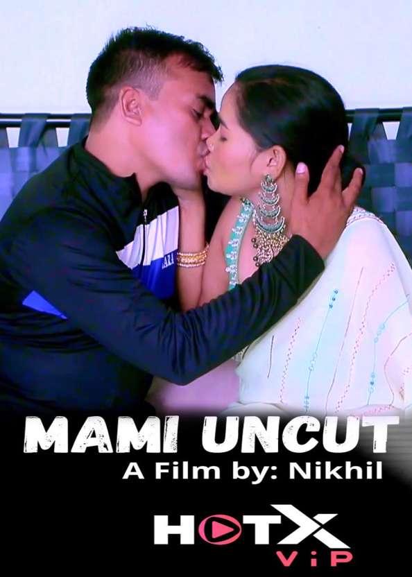 Mami Uncut 2021 Hindi Hotx Short Films 720p | 480p WEB-HD x264