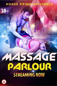 Massage Parlour 2021 S01E01 HorsePrime Hindi Series WEB-DL x264