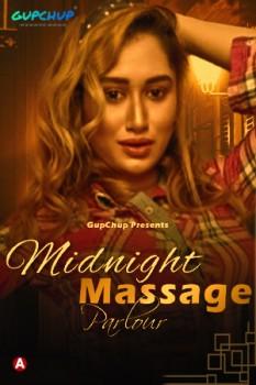 Midnight Massage Parlour 2021 S01E03 Gupchupp Hindi Series 720p | 480p WEB-HD x264