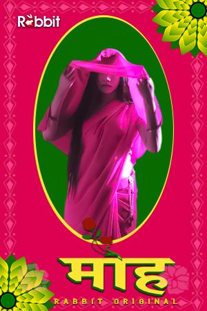 Moh 2021 S01 Rabbitsmoviez Complete Hindi Web Series 720p HDRip 600MB x264