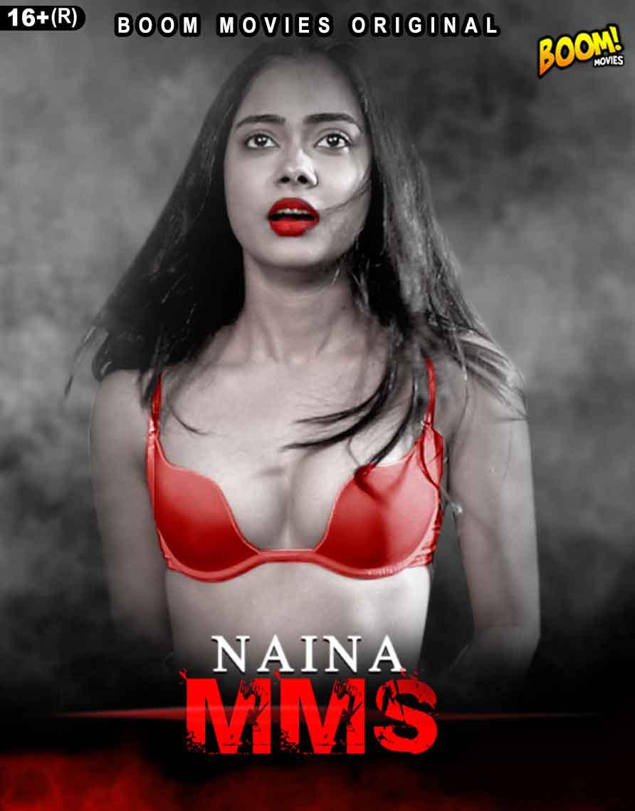Naina MMS 2021 Boommovies Short Film 720p | 480p WEB-DL x264