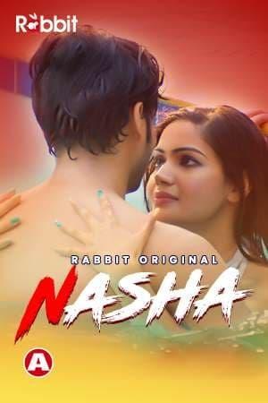 Nasha 2021 S01E01 Rabbitsmovies Original Web Series 720p HDRip 170MB x264