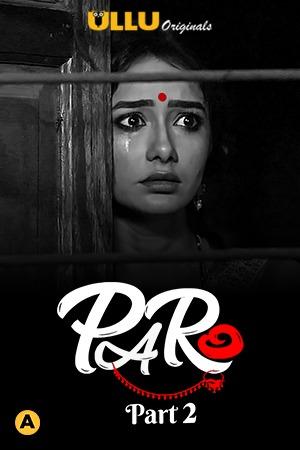 Paro Part 2 (2021) Ullu Complete Hindi Series WEB-DL x264