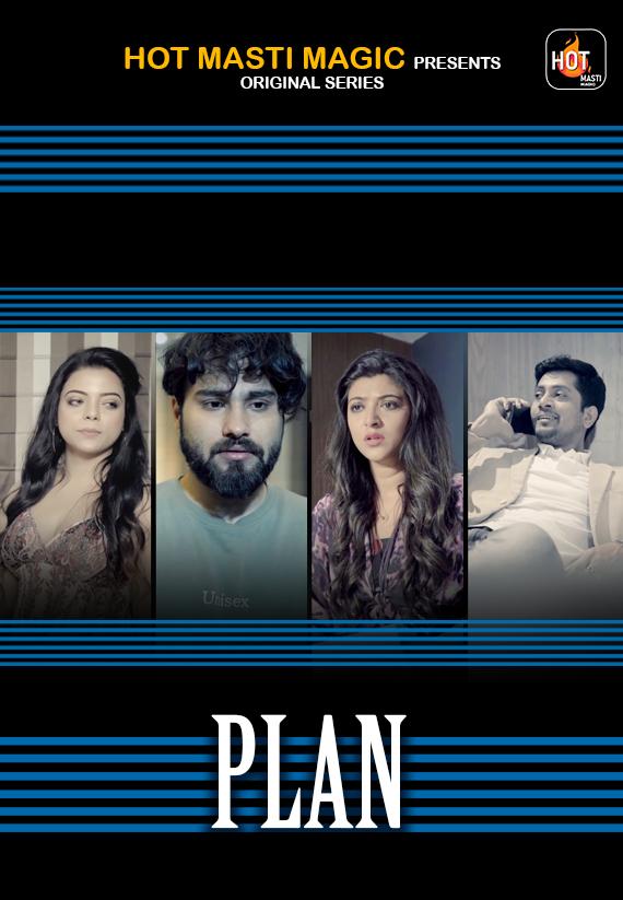 Plan 2021 S01E01 Hotmasti Hindi Series 720p | 480p WEB-Hd x264