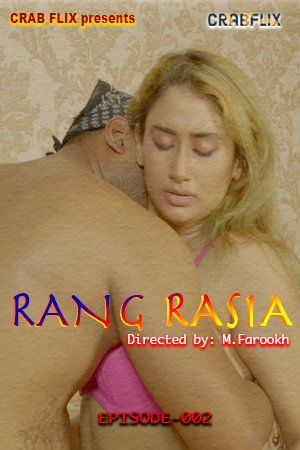 Rang Rasiya 2021 S01E02 Crabflix Hindi Series 720p   480p WEB-DL x264