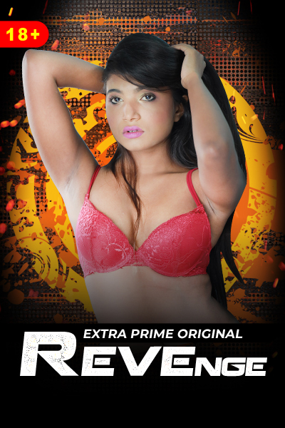 Revenge 2021 ExtraPrime Hindi 720p WEB-DL x264