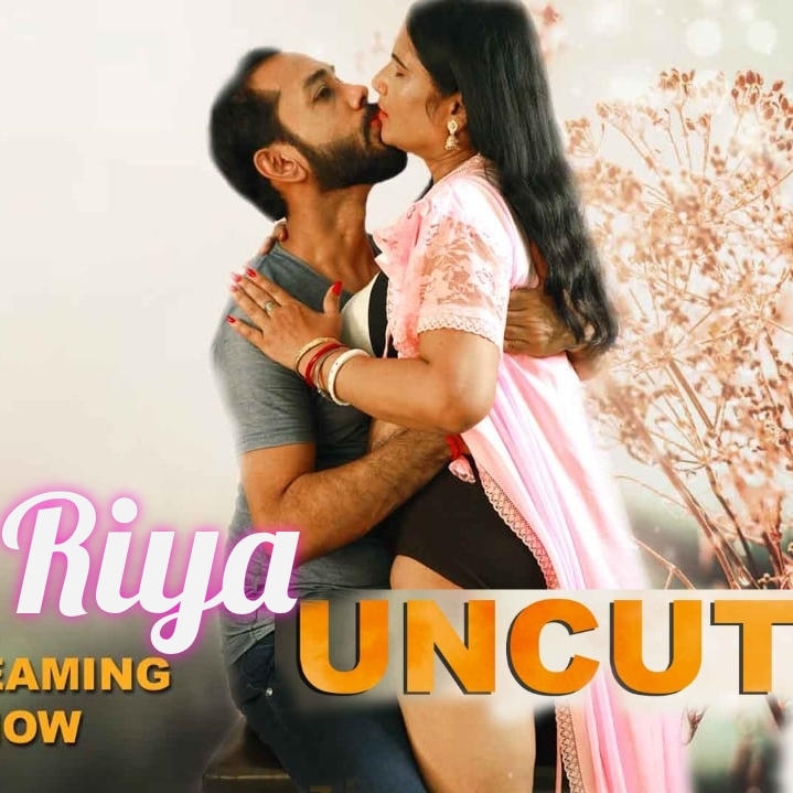 Riya Uncut (2021) NightShow l 720p | 480p Webhd x264