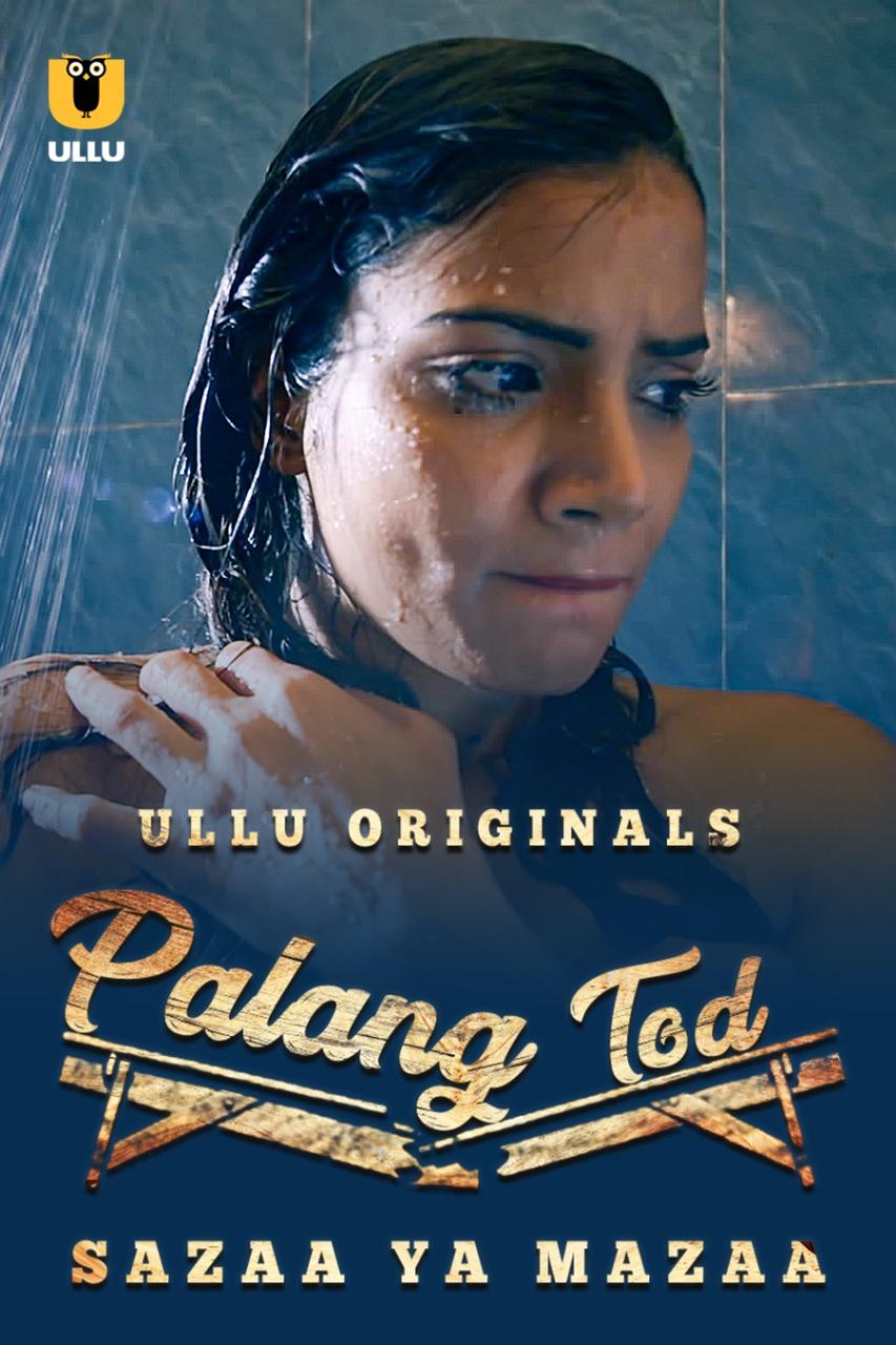 Palng Tod (Sazaa Ya Mazza) 2021 Hindi Series 720p | 480p WEB-HD x264