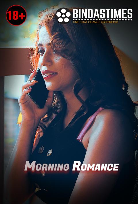 Morning Romance Bindastimes Uncut Short Film 720p HDRip 250MB x264