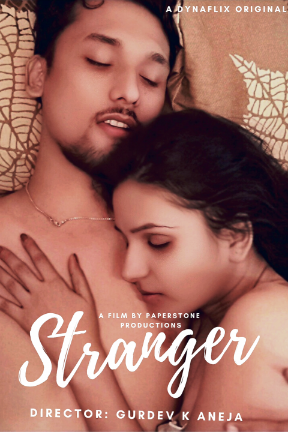 Stranger 2021 DynaFlix Short Film 720p WEB-DL x264