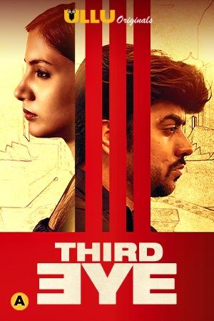Third Eye 2021 Ullu Exclusive Short Film 720p WEB-DL 220MB x264