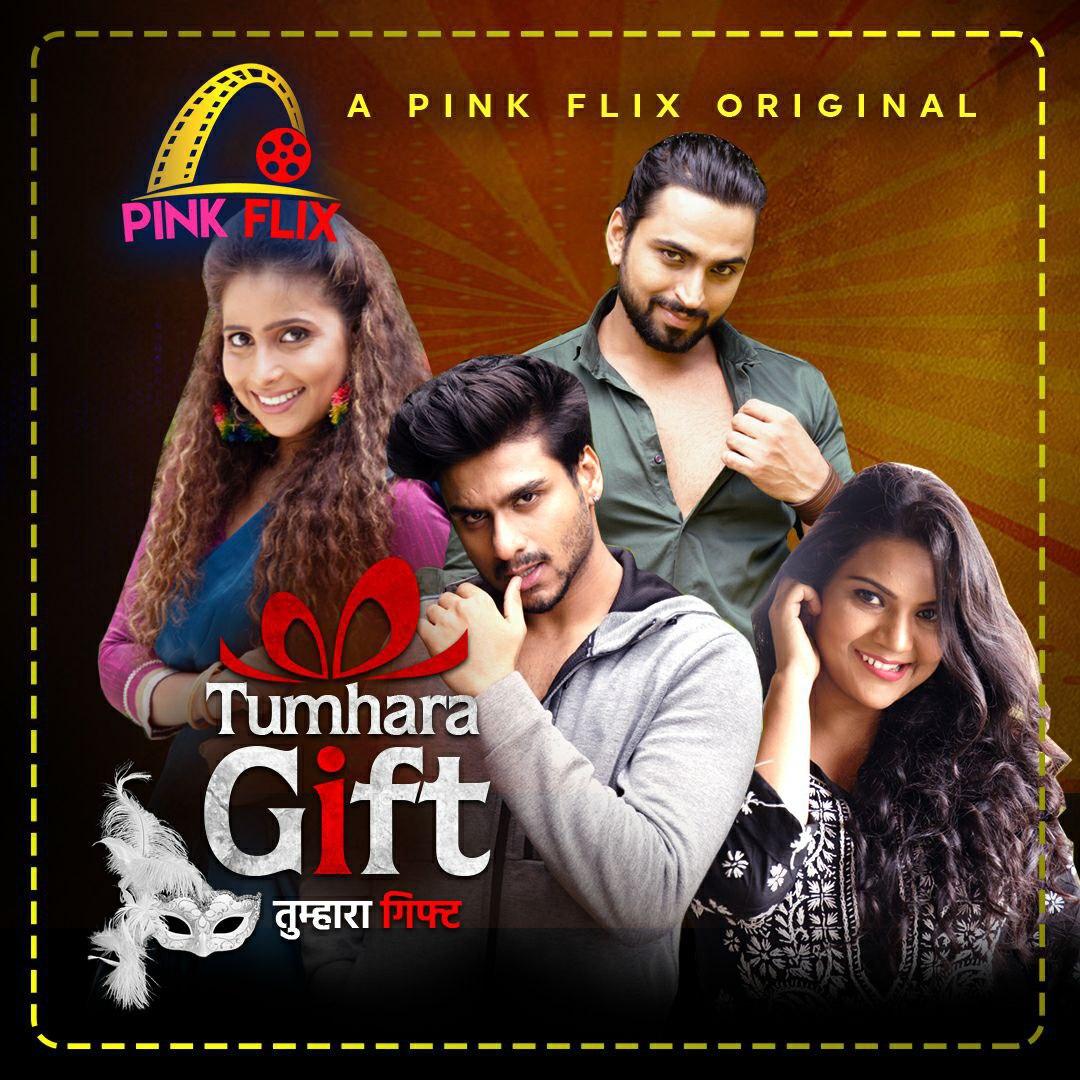 Tumhara Gift 2021 PinkFlix Hindi Short Film 720p | 480p WEB-HD x264