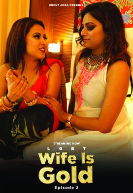 Wife Is Gold 2021 S01E02 MastiAdda WEB-DL